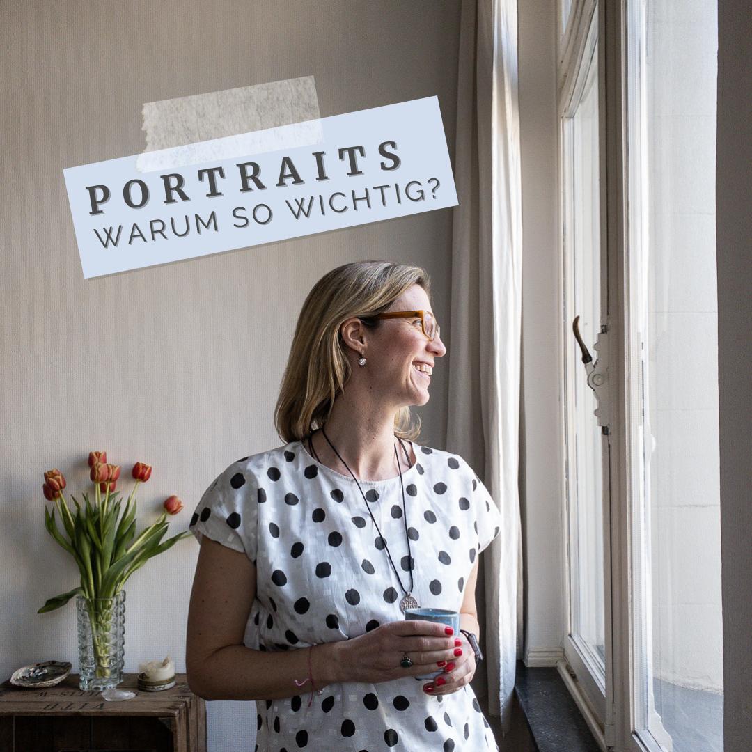 Portraits - warum so wichtig